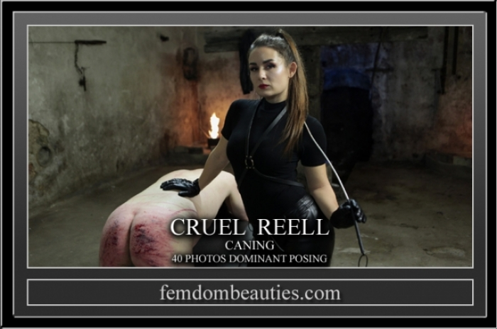 CRUEL REELL CANING